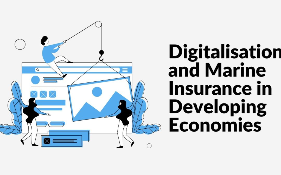 Digitalisation and Marine Insurance in Developing Economies